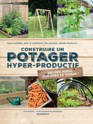 Construire un potager hyper-productif