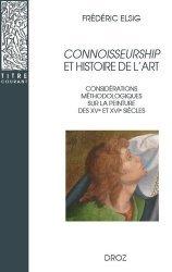 Connoisseurship et histoire de l'art. Considérations méthodologiques sur la peinture des XVe et XVIe siècles