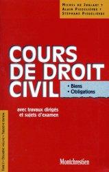 COURS DE DROIT CIVIL. Tome 1, Volume 2, Biens, Obligations, Avec travaux dirigés et sujets d'examen, 13ème édition
