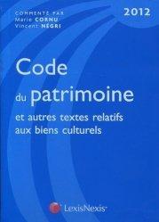 Code du patrimoine 2012. 2e édition