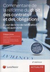 Commentaire de la réforme du droit des contrats et des obligations. 2e édition