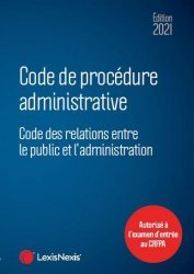 Code de procédure administrative. Edition 2021