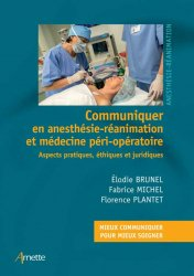 Communiquer en anesthésie-réanimation