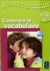 Construire le vocabulaire PS-MS-GS