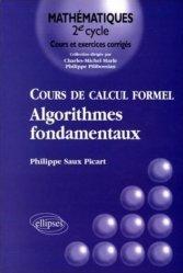Cours de calcul formel Algorithmes fondamentaux