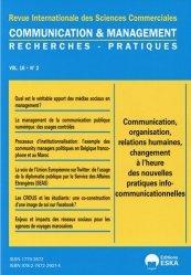 Communication, organisation, relations humaines, changement à l'heure des nouvelles pratiques info-communicationnelles