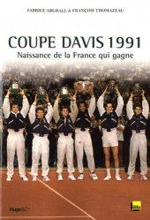 Coupe Davis 1991. Naissance de la France qui gagne, avec 1 DVD