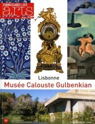 Connaissance des Arts Hors-série N° 720 : Musée Calouste Gulbenkian