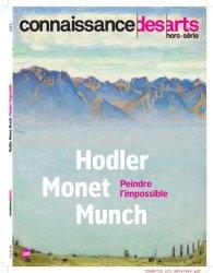 Connaissance des Arts Hors série N° 730 : Holder-Monet-Munch. Peindre l'impossible