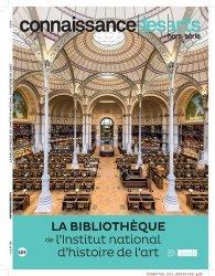 Connaissance des Arts Hors-série N° 726 : La bibliothèque de l'Institut national d'histoire de l'art