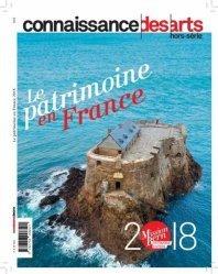 Connaissance des Arts Hors-série N° 829 : Le patrimoine en France. Edition 2018