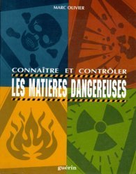 Connaître et contrôler les matières dangereuses