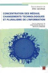 Concentration des médias, changements technologiques et pluralisme de l'information