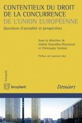 Contentieux du droit de la concurrence de l'Union européenne. Questions d'actualité et perspectives