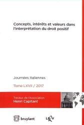 Concepts, intérêts et valeurs dans l'interprétation du droit positif. Journées italiennes 2017