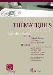 Code du notariat. Edition 2017