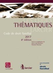 Code de droit familial. Edition 2017