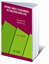 Comptabilité, analyse et gestion financières des établissements soumis à l'EPRD