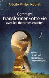 Comment transformer votre vie avec les thérapies courtes