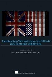 Construction/déconstruction de l'altérité dans le monde anglophone