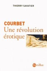 Courbet. Une révolution érotique