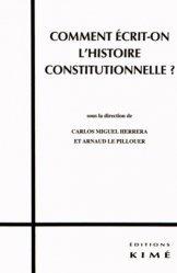 Comment écrit-on l'histoire constitutionnelle