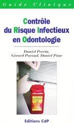 Contrôle du risque infectieux en odontologie