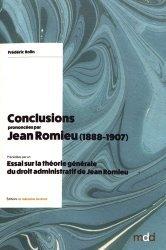 Conclusions prononcées par Jean Romieu (1888-1907). Précédées par un Essai sur la théorie générale du droit administratif de Jean Romieu
