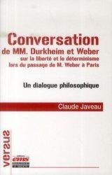 Conversation de MM. Durkheim et Weber sur la liberté et le déterminisme lors du passage de M. Weber à Paris