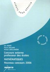 Concours Externe de Recrutement de Professeurs des Ecoles en 3 volumes : Français ; Mathématiques ; 1e Partie de l'épreuve orale d'entretien