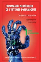 Commande numérique de systèmes dynamiques (vol. 1)
