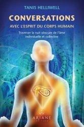 Conversations avec l'esprit du corps humain - Traverser la nuit obscure de l'âme individuelle et collective