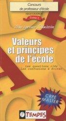 Concours de professeur d'école volume 1 : Valeurs et principes de l'école