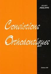 Convictions orthodontiques