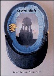 Couvre-chefs. Cent trois képis militaires