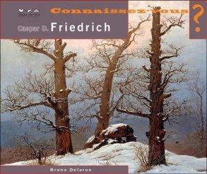 Connaissez-vous Caspar David Friedrich