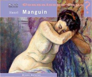 Connaissez-vous Henri Manguin