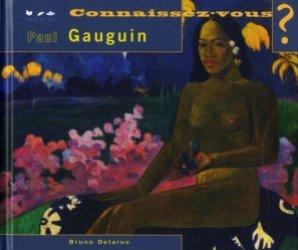 Connaissez-vous Paul Gauguin
