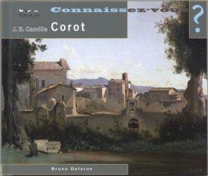 Connaissez-vous Jean-Baptiste-Camille Corot ? 1796-1875