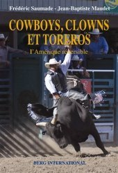 Cowboys, clowns et toreros