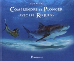 Comprendre et plonger avec les requins