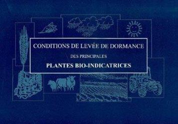 Conditions de levées de dormance des plantes bio-indicatrices