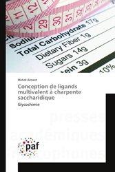 Conception de ligands multivalent à charpente saccharidique