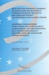 Conférence paneuropéenne à haut niveau sur l'agriculture et la biodiversité : vers une intégration de la diversité biologique et paysagère, pour une agriculture durable en Europe - Actes, Paris, 5-7 juin 2002