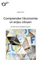 Comprendre l'économie, un enjeu citoyen
