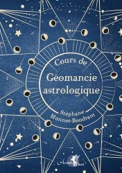 Cours de géomancie astrologique