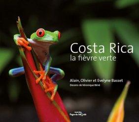 Costa Rica. La fièvre verte