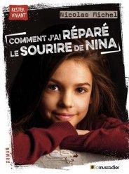 Comment j'ai réparé le sourire de Nina
