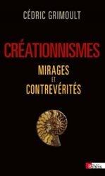 Créationnismes, mirages et contrevérités