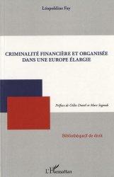 Criminalité financière et organisée dans une Europe élargie